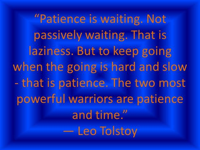 Patience is waiting