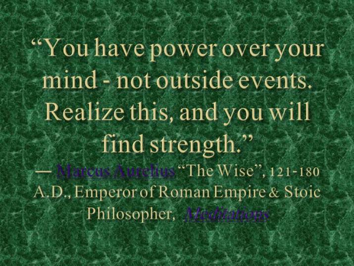 You have power over your mind -