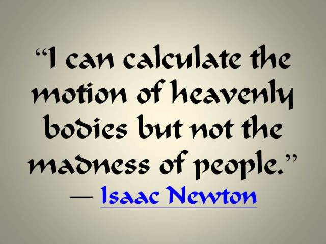 I can calculate the motion of heavenly