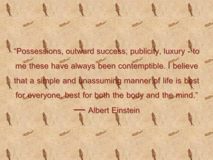 Possessions, outward success, publicity,